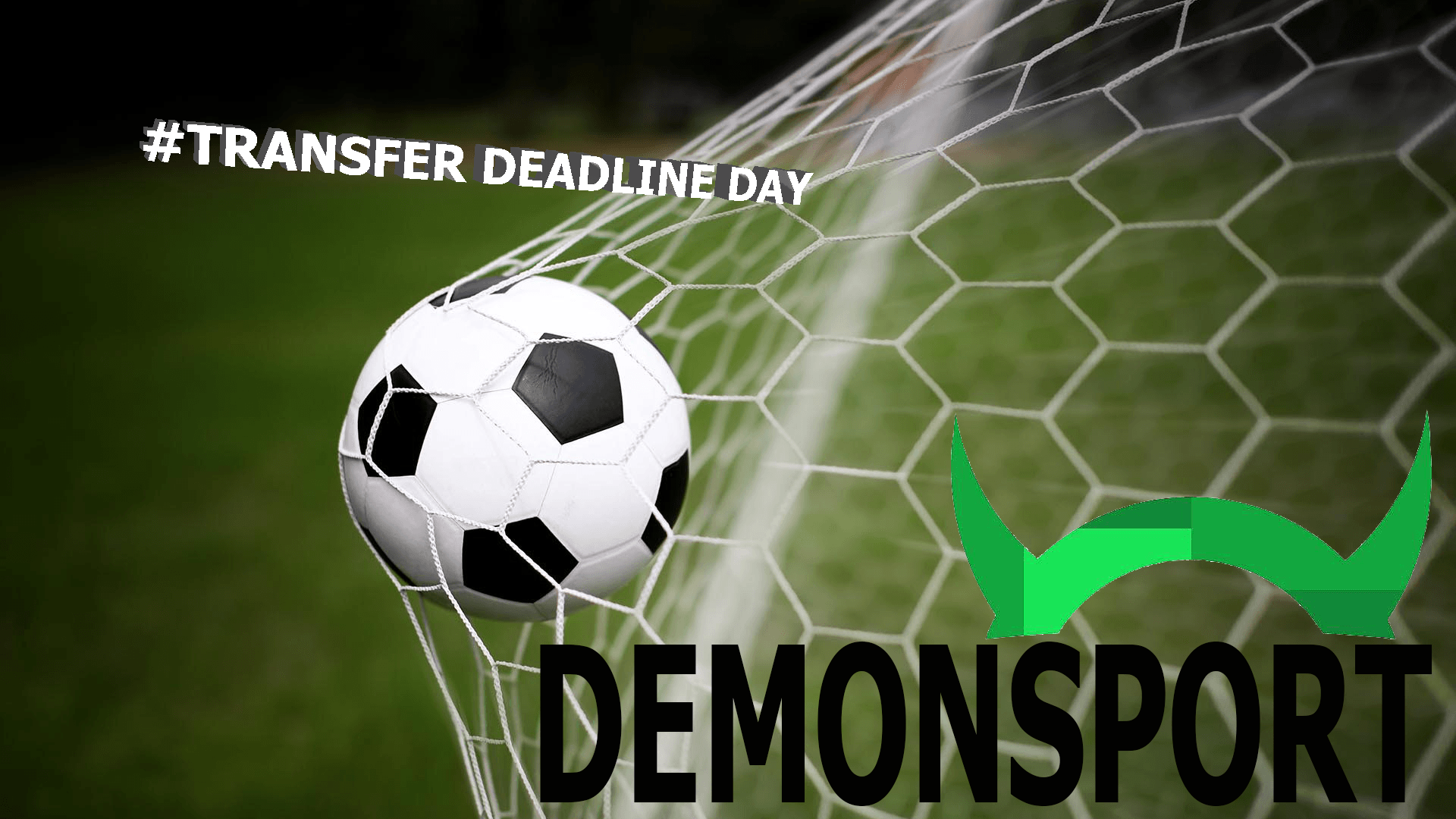 Deadline Day is upon us