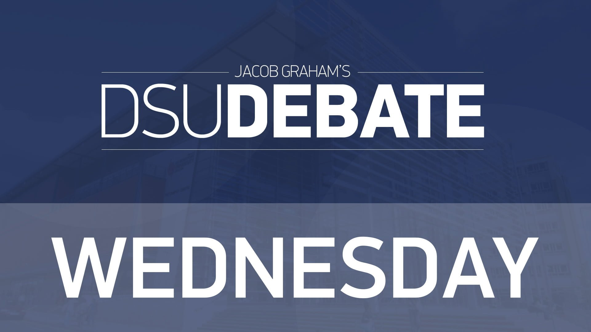 DSU Debates – VP Welfare and Community & VP Student Activities