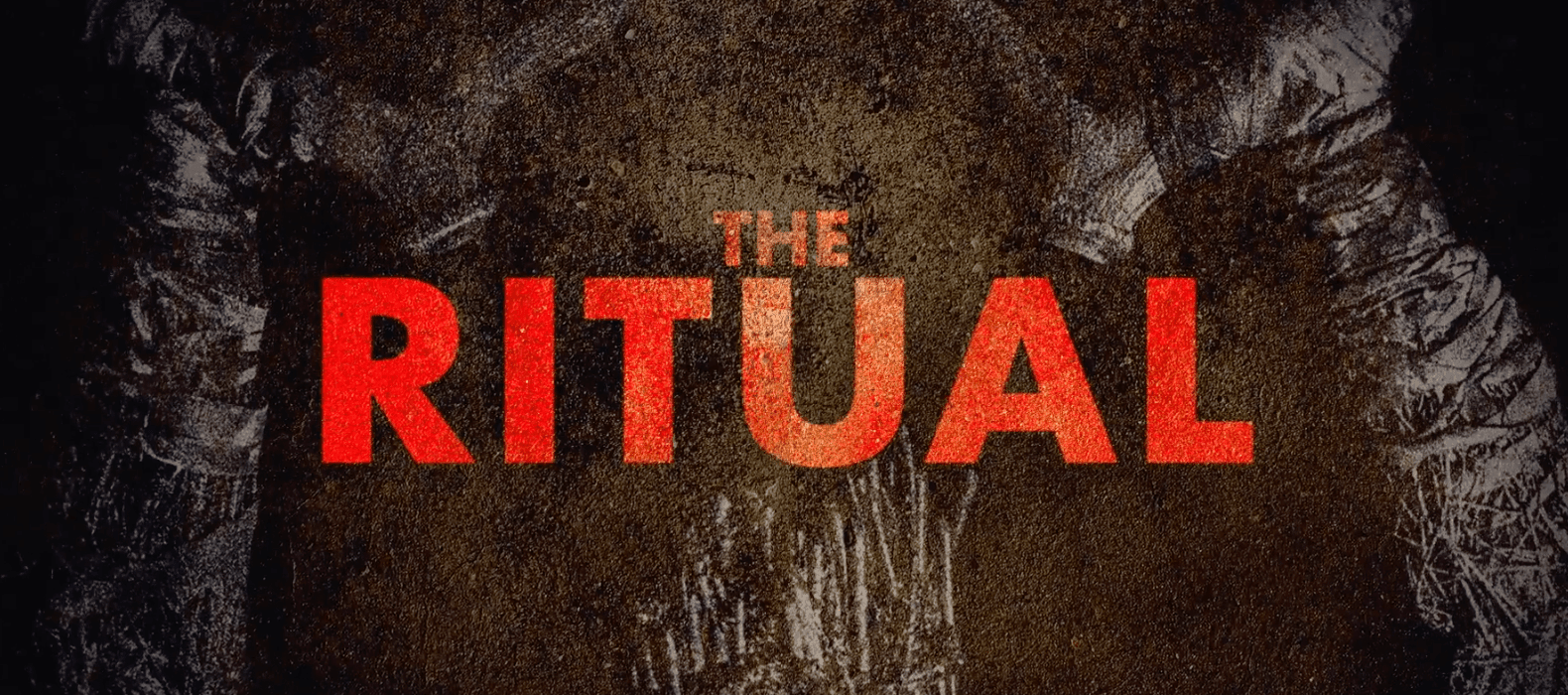 The Ritual: Memorial Holiday Gone Wrong?