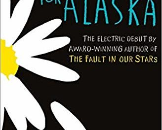 Looking for Alaska – Review