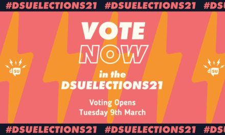 DSU Elections 2021: Why should you vote?